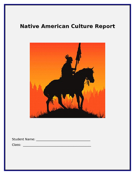 Native American Cultures Report Project and Rubric