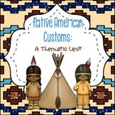 Native American Customs: A Thematic Unit