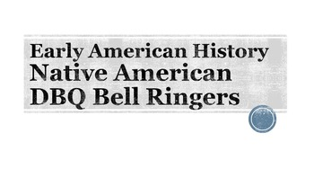 Native American DBQ Bell Ringers