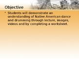 Native American Dancing and Drumming