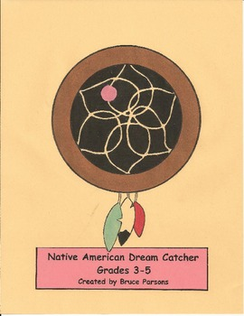 Native American Dream Catcher (3-5)