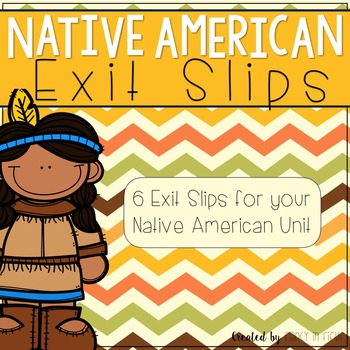 Native American Exit Slips