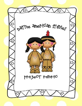 Native American Groups - Poster Rubric