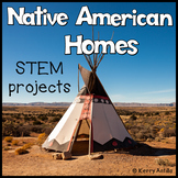 Native American Homes STEM Projects and Shared Reading Resources