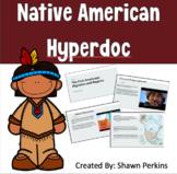 Native American Interactive WebQuest/Hyperdoc