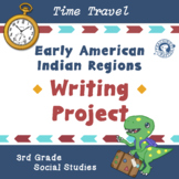 Early American Indian Regions Writing Project
