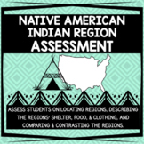 Native American Indian Regions Assessment - 3rd Grade
