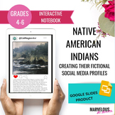 Native American Indians Digital Interactive Notebook Google Slides