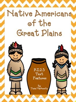 Informative Text: Text Features and More! Plains Indian Passages