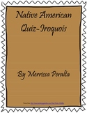 Native American Iroquois Quiz