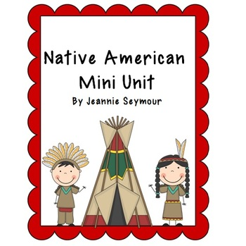 Native American Lessons and... by Mrs. Seymour's Super Stars ...