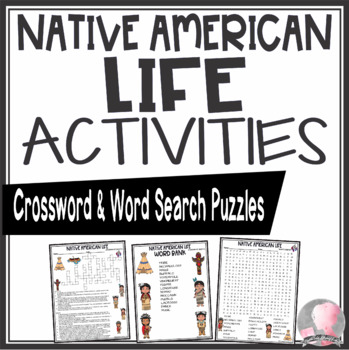 Native American Activities Life Crossword Puzzle and Word Search Find