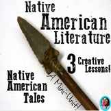 Native American Literature- A Mini-Unit! *Trickster Tale Package Included!*