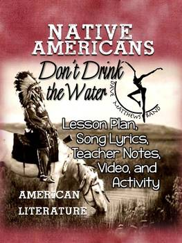 NATIVE AMERICAN LITERATURE: LESSONS, LYRICS, TEACHER NOTES, VIDEO, AND ACTIVITY