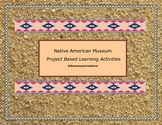 Native American Museum Project Based Learning Activities