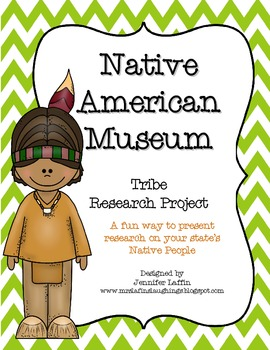 Native American Museum - Tribe Research Project