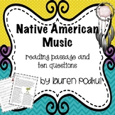 Native American Music Reading Passage and Questions - Grea