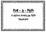 Native American Myth Generator Game - narrative story writ