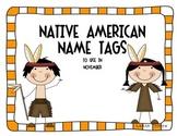 Native American Name Tags