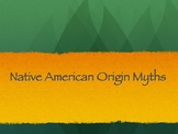 Native American Origin Myth Introduction Slideshow
