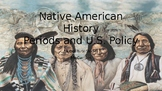 Native American People Periods and Policy