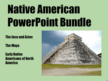 Native American PowerPoint Bundle for Middle and High School History