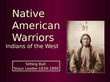 Native American PowerPoint Series-Warriors of the West