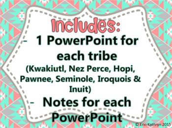 American Indian PowerPoint and Notes Bundle Inuit Nez Perce Hopi Native American