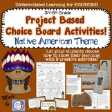 Native American Project Based Choice Board for 4th and 5th grades!