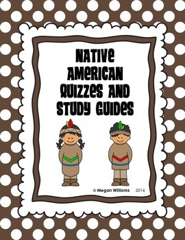 Native American Quizzes and Study Guides