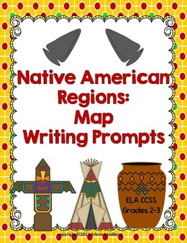 Native American Regions: Map and Writing Prompts