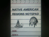 Native American Regions Notepad (Graphic Organizers)