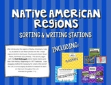 Native American Regions: Sorting & Writing