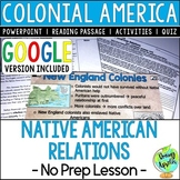 Native American Relations with Colonists, Colonial America