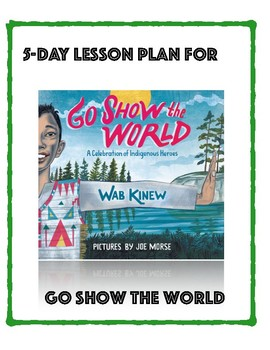 Native American Research and Activity-Go Show The World 5-Day Lesson Plan