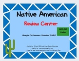 Native American Review Center with QR Codes Georgia Performance Standard SS4H1