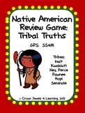 Native American Review Game:  Tribal Truths SS4H1