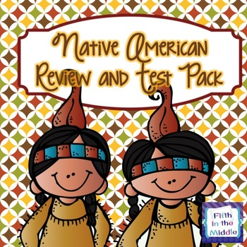 Native American Review and Test Pack for Upper Elementary