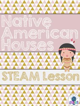 Native American STEAM/STEM Lesson