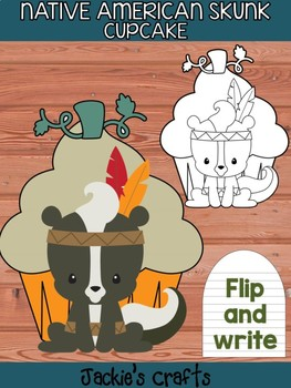 Native American Skunk Cupcake - Jackie's Craft Activity, Writing, Thanksgiving
