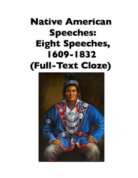 Native American Speeches: 8 Speeches (Full-Text Cloze)