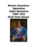 Native American Speeches: 8 Speeches (Full-Text Cloze)