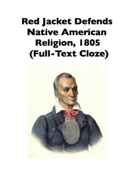 Native American Speeches: Red Jacket, Native American Religion (Full-Text Cloze)
