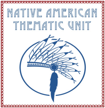 Native American Thematic Unit: Reading and Opinion Writing