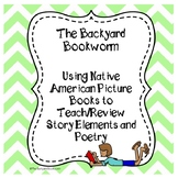 Story Elements and Poetry through Native American Themed M