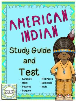 American Indian Study Guide & Test Hopi Inuit Seminole Kwakiutl Native American