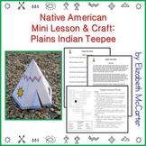 Native American Studies Mini Lesson & Craft: Plains Indian Teepee