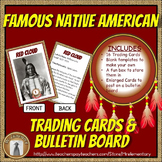 Famous Native American Trading Cards and Bulletin Board