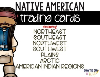 Native American Trading Cards for American Indian Regions
