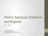 Native American Traditions and Regions PowerPoint, Graphic Organizers and Quiz
